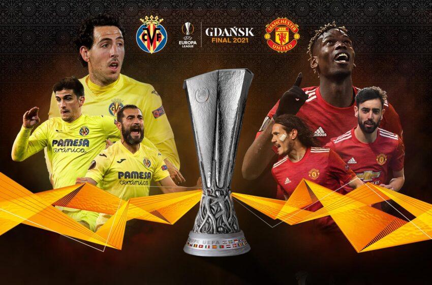 Първи европейски финал за трофея в Лига Европа: Виляреал – Манчестър Юнайтед